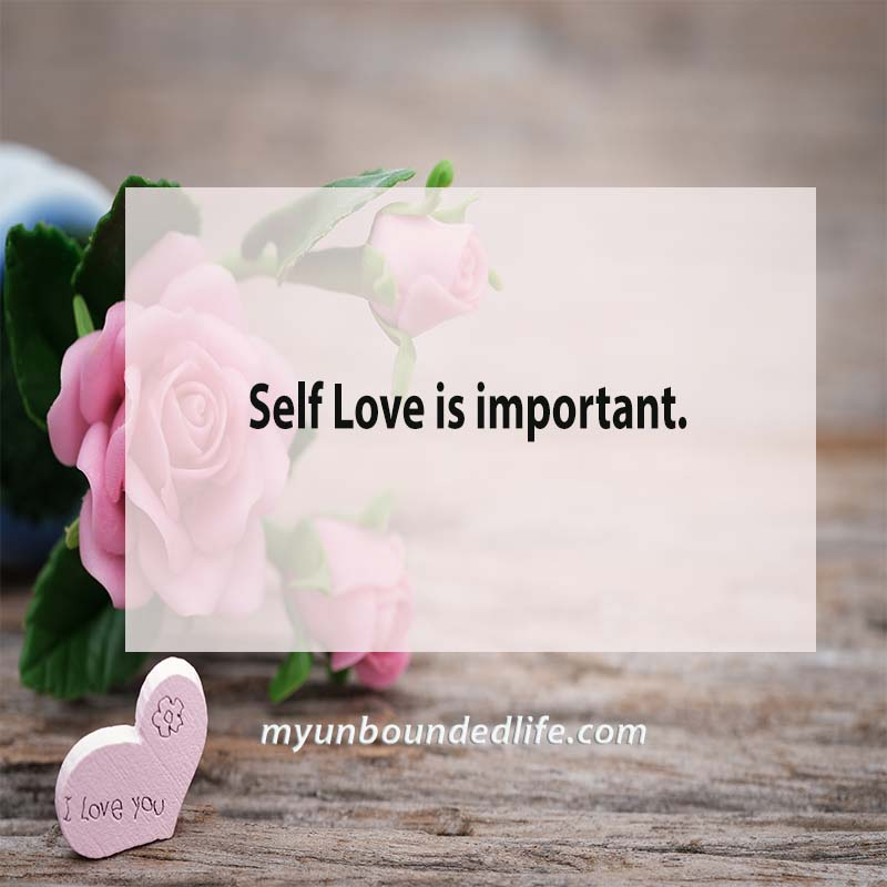 Self Love is important Inspirational Quote