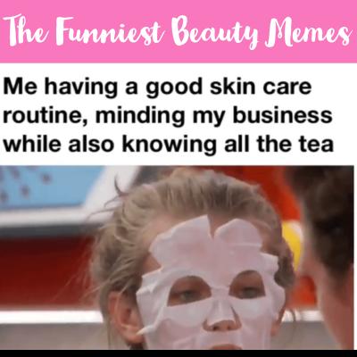 Funny Beauty Memes