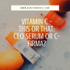 THIS OR THAT? DRUNK ELEPHANT C-FIRMA SERUM VS. SUNDAY RILEY CEO SERUM