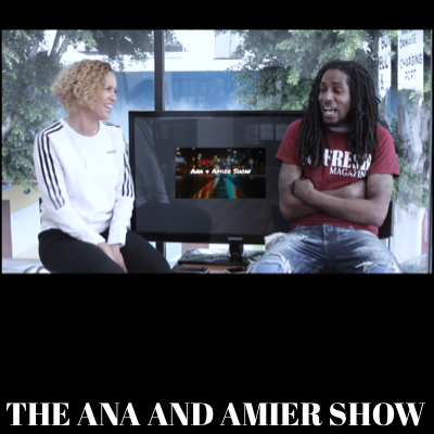 The Ana and Amier Show