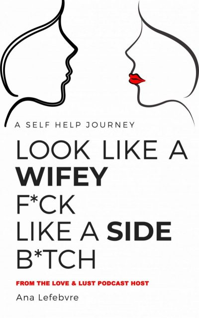 Look Like a Wifey F like a side B